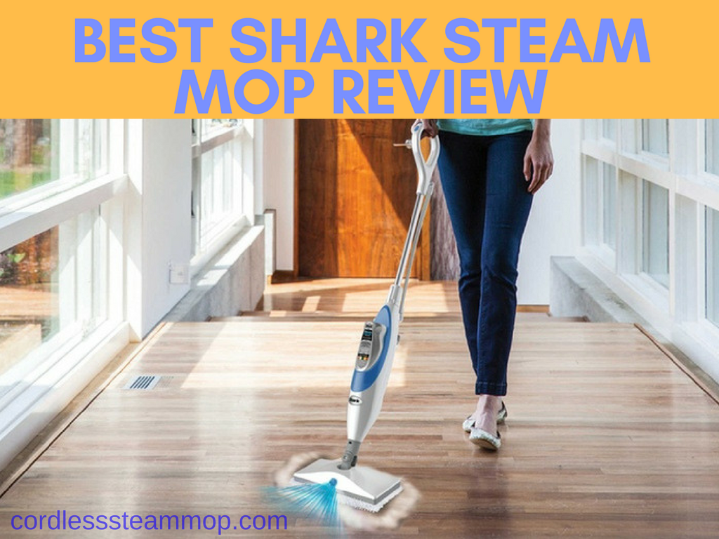 Best Shark Steam Mop Review