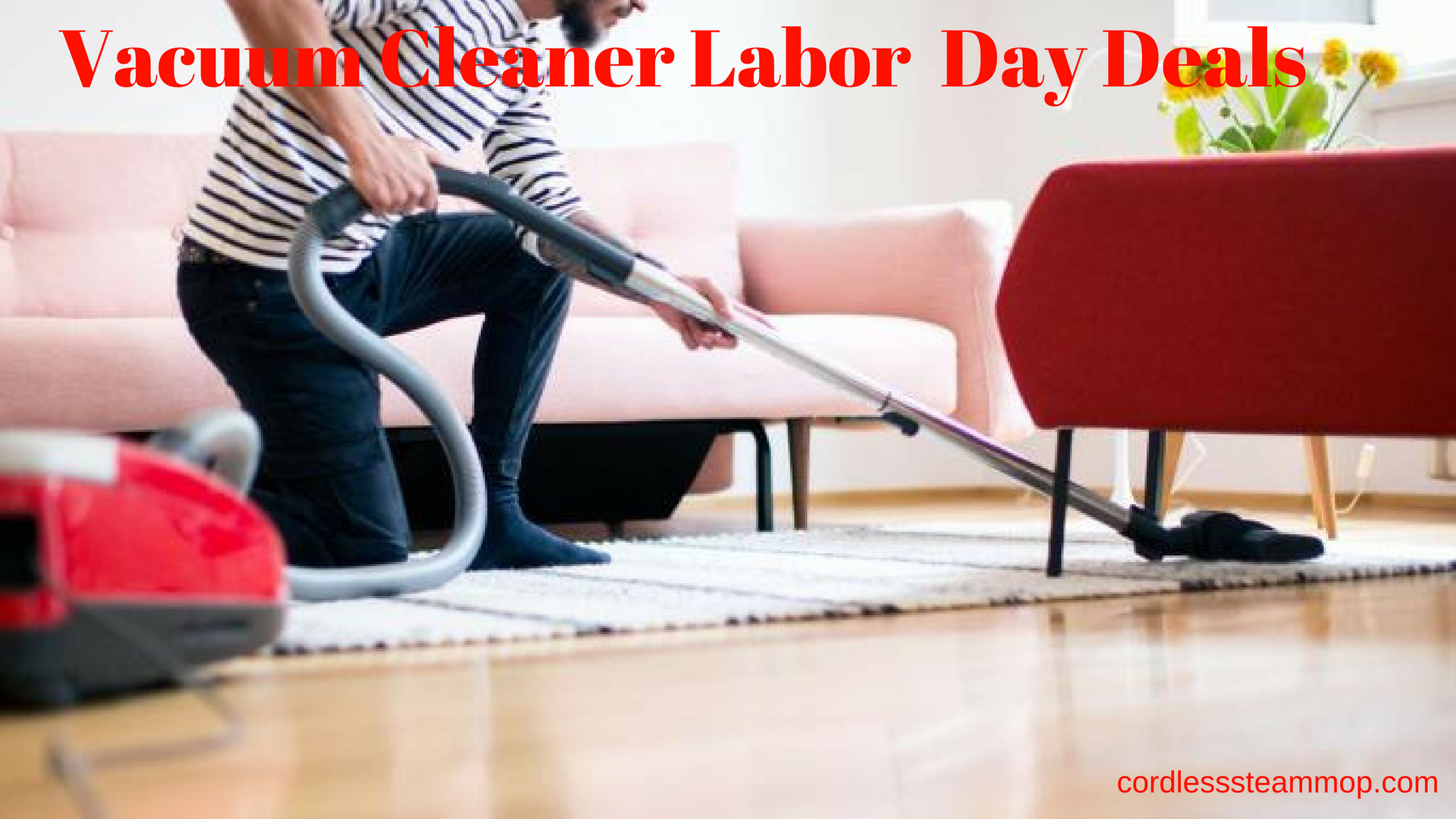 Vacuum Cleaner Labor Day Deals 2021