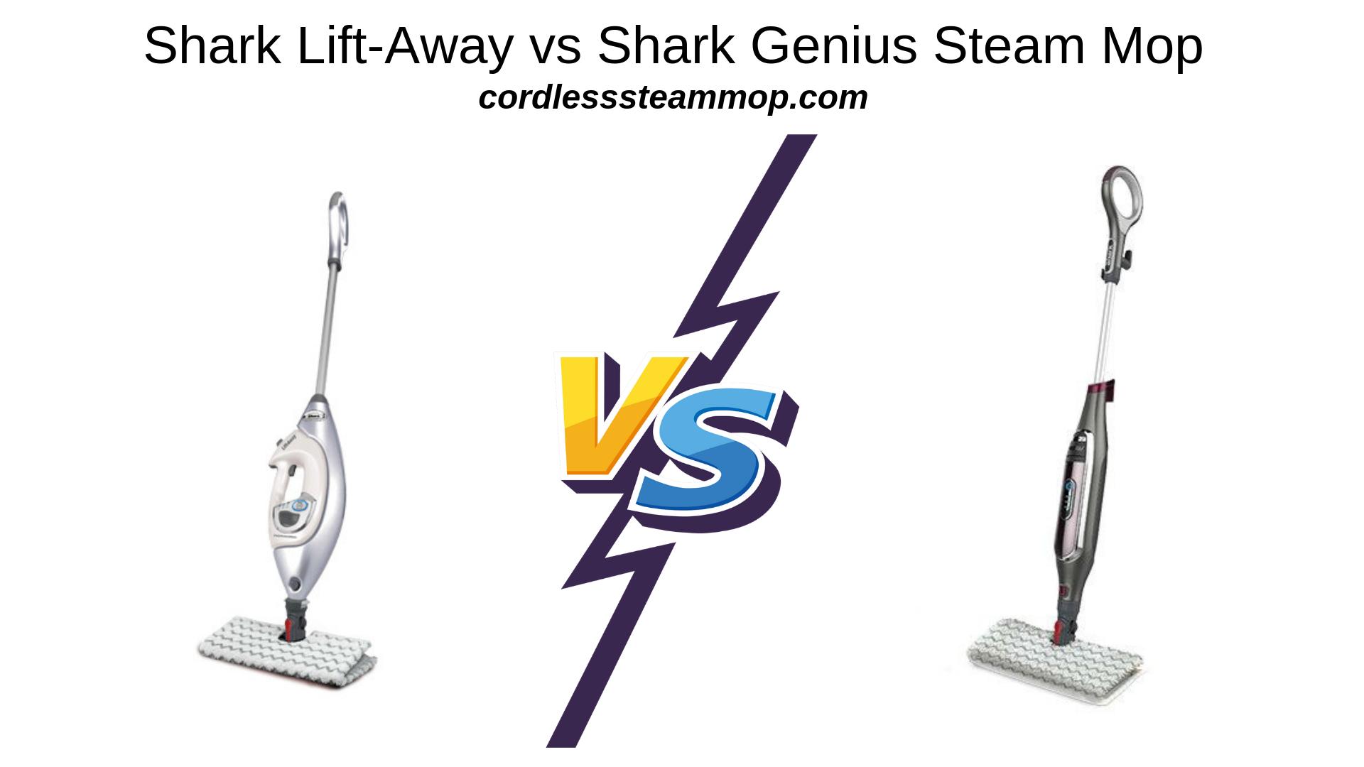 Shark Lift-Awayvs Shark Genius Steam Mop